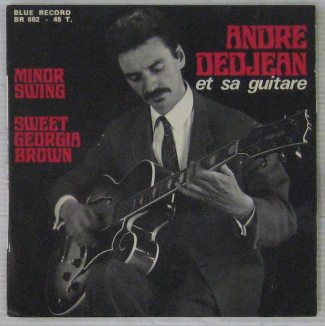DEDJEAN ANDRÉ ET SON QUARTETT DE JAZZ - Minor Swing - 7inch (SP)