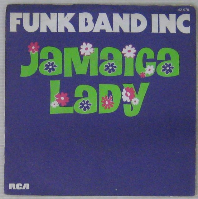 FUNK BAND INC. - LJamaica Lady - 7inch (SP)