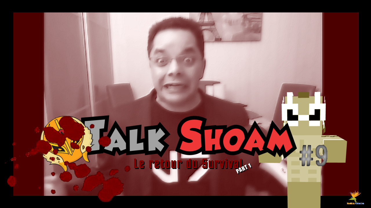 StrelitziaProduction - TalkShoam #9 Le retour du Survival Horreur