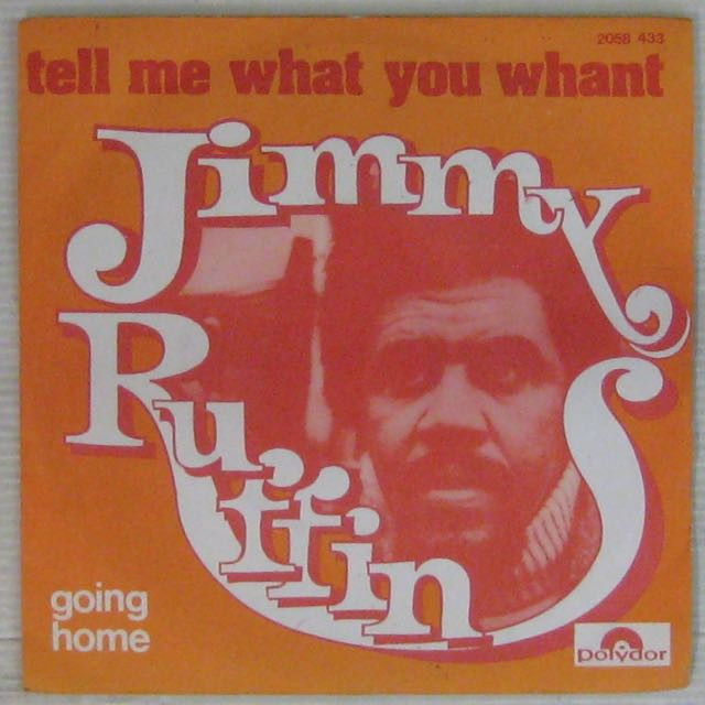 RUFFIN JIMMY - Tell me what you want/Going home - 45T (SP 2 titres)