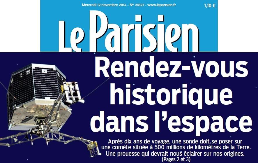 Rendez-vous historique dans l'espace (Parisien) + Philae : les premières images + Un repos bien mérité (Bien Public) 14111209565717936712698131