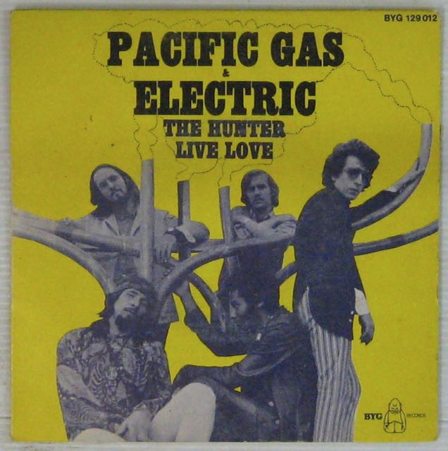 PACIFIC GAS & ELECTRIC - The Huner - 7inch (SP)
