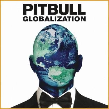 Pitbull - Globalization - 2014 - 320Kbps