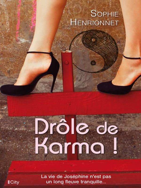 Drôle de Karma ! - Sophie Henrionnet