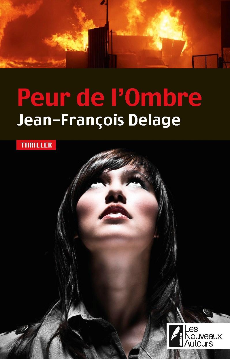 Peur de l'ombre - Jean-François Delage