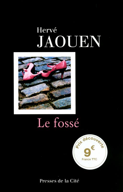 Le fossé - Jaouen Hervé