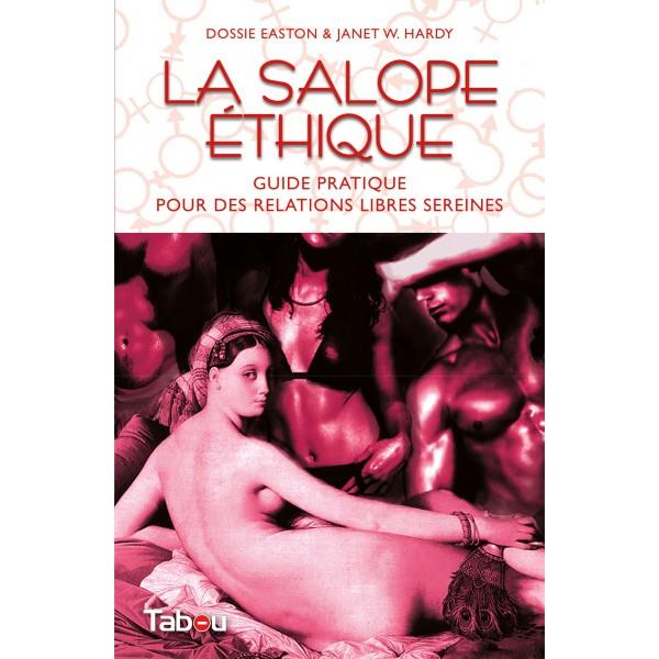 La Salope Ethique - Dossie Easton & Janet W. Hardy [Polyamour - Lutinage]