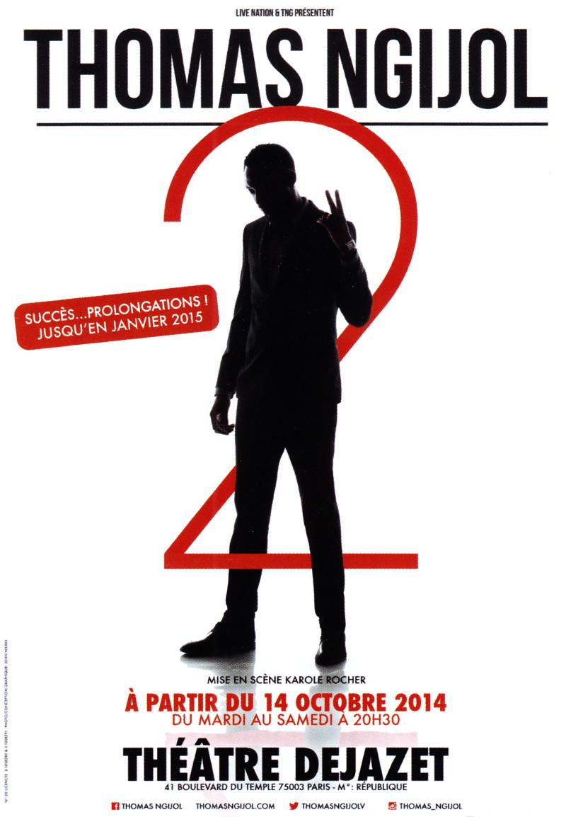 """THOMAS NGIJOL (spectacle & one-man-show """"2"""") 04/01/2015 Théâtre Déjazet (Paris) : compte rendu 15011711245217899512884596"""