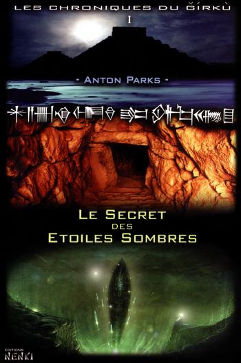 Le Secret des Etoiles Sombres - Anton Parks