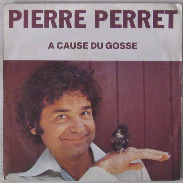 Perret Pierre A cause du gosse