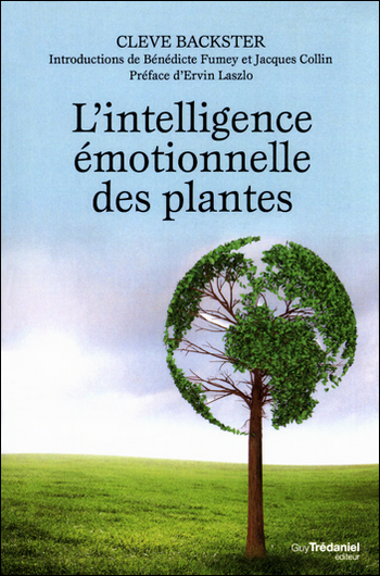 L intelligence émotionnelle des plantes