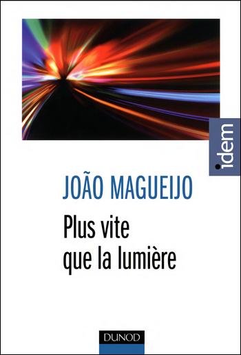Plus vite que la lumière - Joao Magueijo