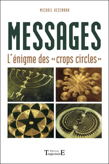 Messages - L'énigme des crops circles - Michaël Hesemann