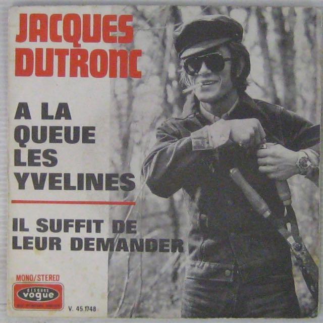 DUTRONC JACQUES - A la queue des Yvelines - 7inch (SP)