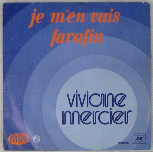 MERCIER VIVIANE - Je m'en vais/Farafin - 7inch (SP)