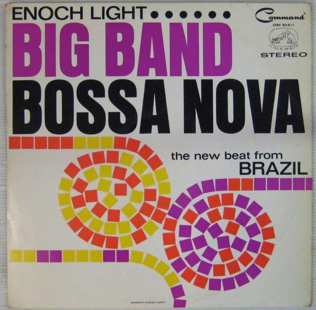 ENOCH LIGHT BIG BAND BOSSA NOVA - The new beat from Brazil - LP