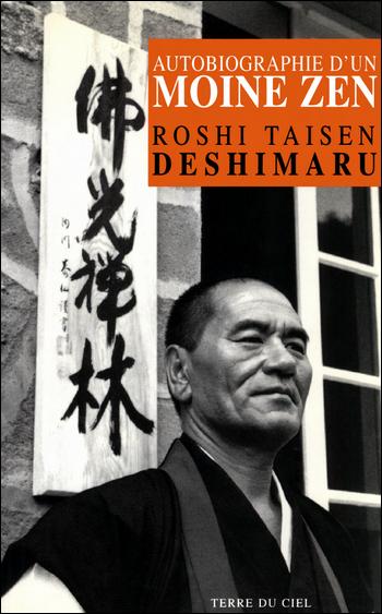Autobiographie d'un moine Zen - Roshi Taisen Deshimaru