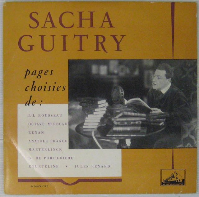 GUITRY SACHA - Pages choisies - 10 inch