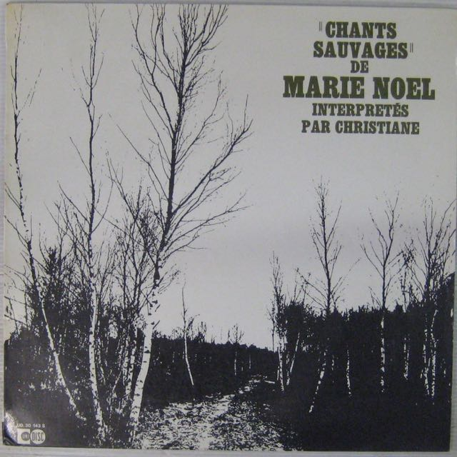 NOËL MARIE - Chants Sauvage - LP