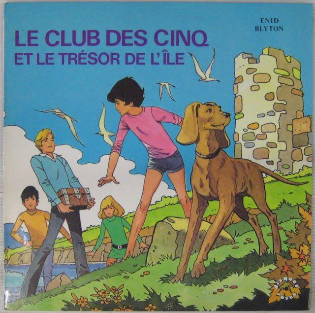 BLYTON ENID - Le Club des Cinq et le trésor de l'île - LP