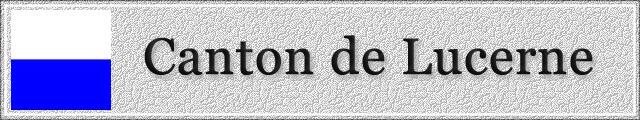LUCERNE : Canton 1503040351071858213034588
