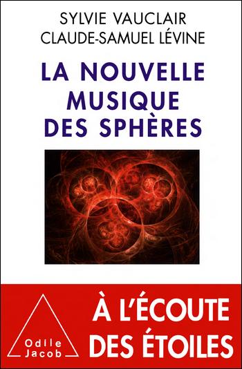 La nouvelle musique des sphères - Sylvie Vauclair & Claude-Samuel Lévine