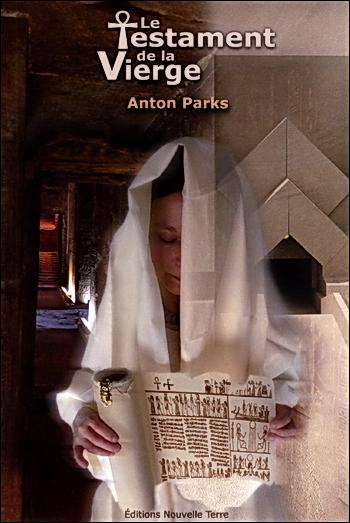 Le Testament de la Vierge - Anton Parks URL Raccourcie