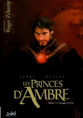 Les Princes d'Ambre - Roger Zelazny - Tome 1 et 2