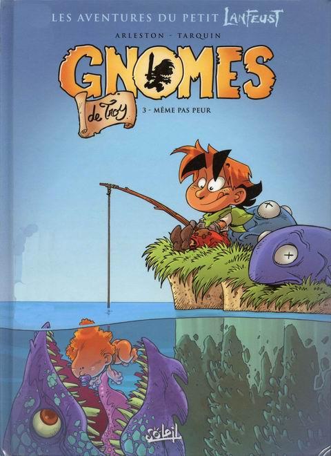 Gnomes de Troy - T03
