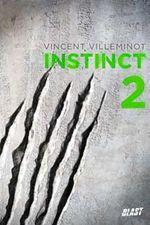 INTEGRALE T01-03- Instinct de Vincent Villeminot