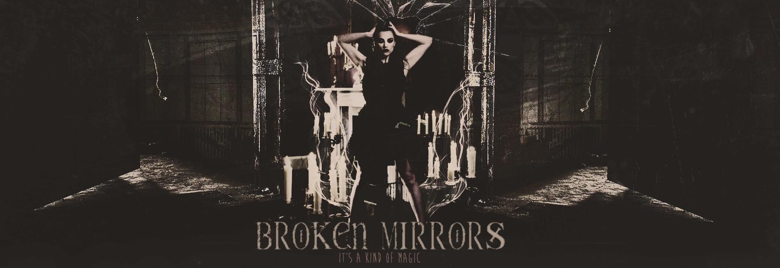 Broken Mirrors 15040604480018526513145788