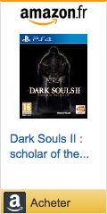 Dark Souls II : scholar of the first sin