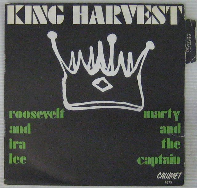 KING HARVEST - Roosevelt and Ira Lee - 7inch (SP)