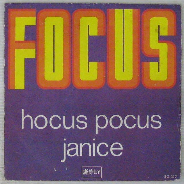FOCUS - Hocus focus/Janice - 7inch (SP)