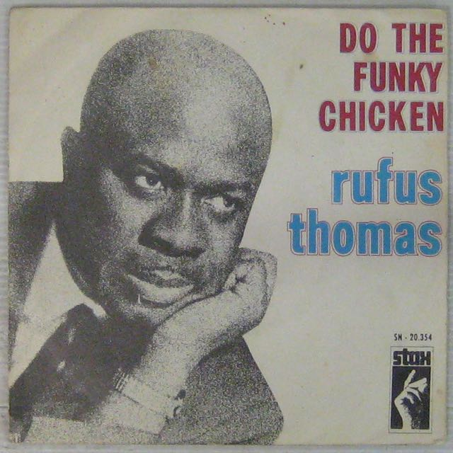 THOMAS RUFUS - Do the funky chicken - 7inch (SP)