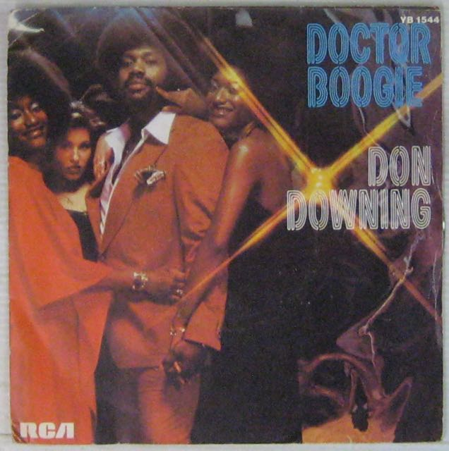 DON DOWNING - Doctor Boogie - 7inch (SP)