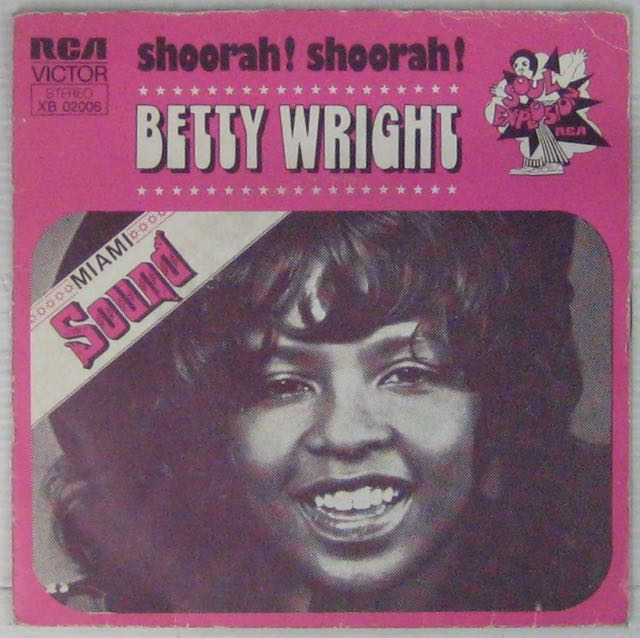 WRIGHT BETTY - Shoorah ! Shoorah ! - 45T (SP 2 titres)