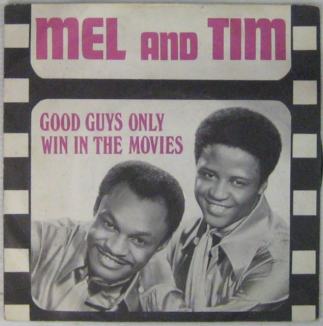 MEL AND TIM - Good guys only wi in the movies - 7inch (SP)