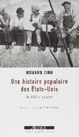 Howard Zinn - Une histoire populaire des Etats-Unis
