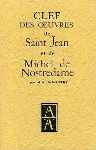 Clef des Œuvres de Saint Jean et Michel de Nostredame (M.A. de Nantes) 15071809280519075513450687