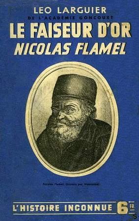 Le Faiseur d'Or - Nicolas Flamel (Léo Larguier) 15092202290419075513601220