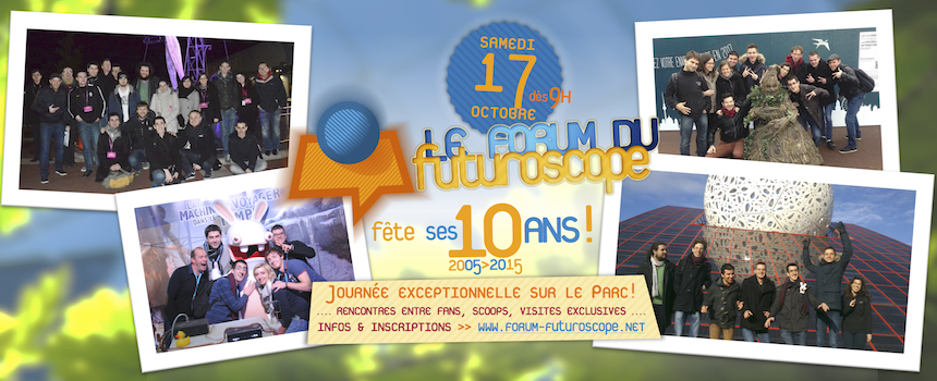 Les 10 ans du Forum du Futuroscope – samedi 17 octobre 2015 15100108391612674413625102