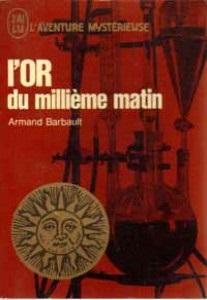 L'or du millième matin (Armand Barbault) 15101603203219075513665558