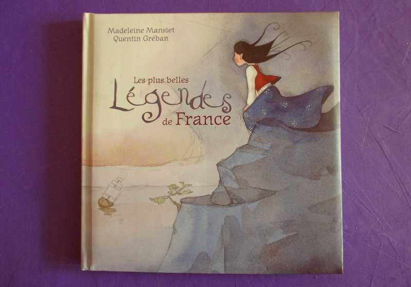 Les plus belles légendes de France 15102203493720259513682804