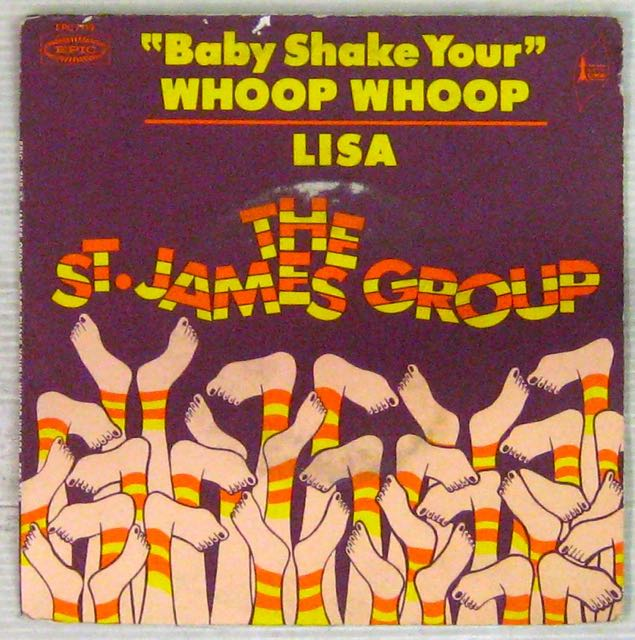 ST. JAMES GROUP - ''Baby shake your'' Whoop Whoop - 7inch (SP)