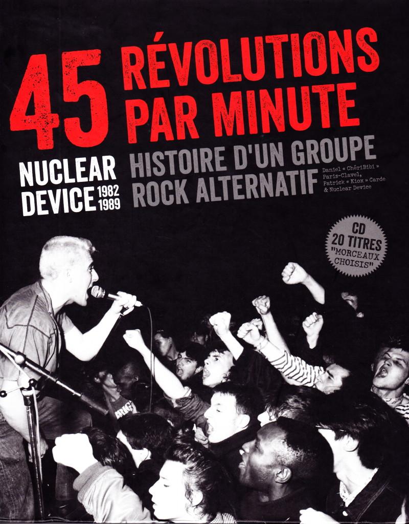"""""""NUCLEAR DEVICE : 45 révolutions par minute"""" : chronique du livre 15110705550417899513730032"""
