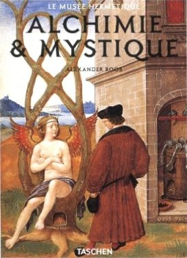 Le Musée hermétique : Alchimie & Mystique (Alexander Roob) 15111010181219075513737619