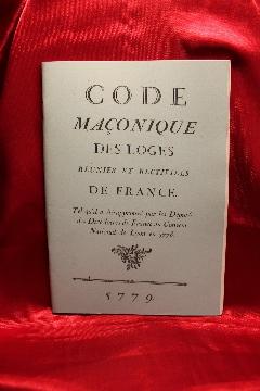 Album FRANC-MAçONNERIE CODE MAçONIQUE DES LOGES REUNIES ET RECTIFIEES DE FRANCE 1779