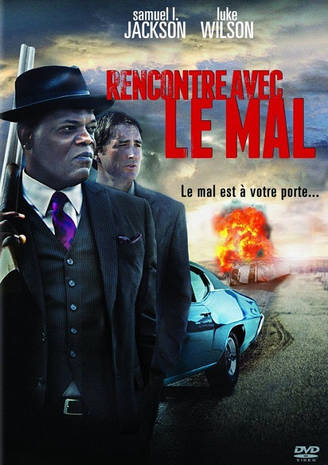 Rencontre avec le mal (meeting evil) french dvdrip 2017