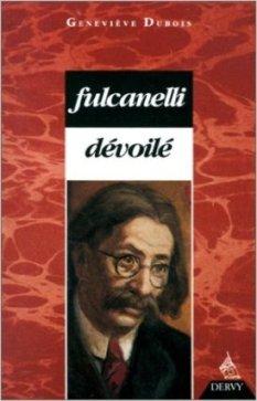 Fulcanelli dévoilé (Geneviève Dubois) 15121304214219075513828004